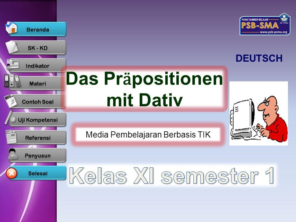DEUTSCH Das Pr ӓ positionen mit Dativ Media Pembelajaran Berbasis TIK