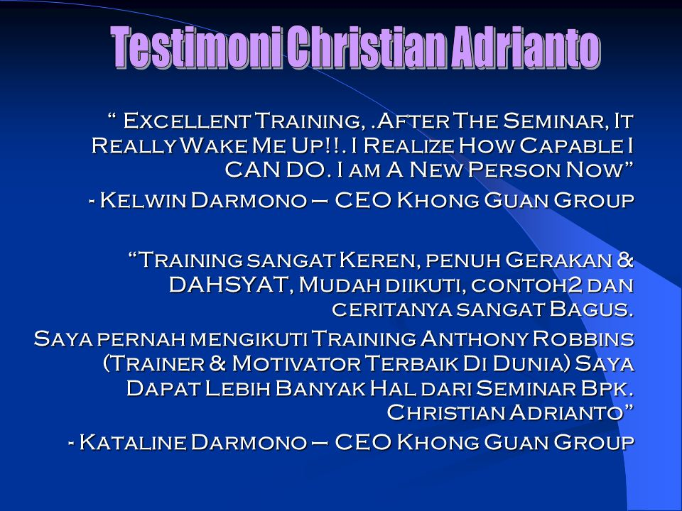 Excellent Training,.After The Seminar, It Really Wake Me Up!!. I Realize How Capable I CAN DO. I am A New Person Now Excellent Training,.After The Sem