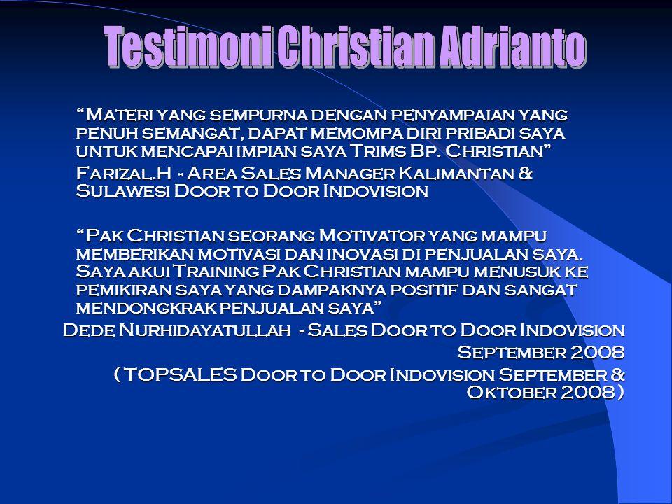 Materi yang sempurna dengan penyampaian yang penuh semangat, dapat memompa diri pribadi saya untuk mencapai impian saya Trims Bp. Christian Farizal.H