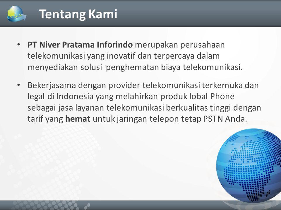 Tentang Kami PT Niver Pratama Inforindo merupakan perusahaan telekomunikasi yang inovatif dan terpercaya dalam menyediakan solusi penghematan biaya telekomunikasi.