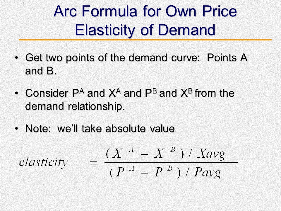 Arc Formula untuk Elastisitas - Umum Meskipun formula eksak untuk menghitung suatu elastisitas berguna secara teori, dalam kenyatannya economists bias