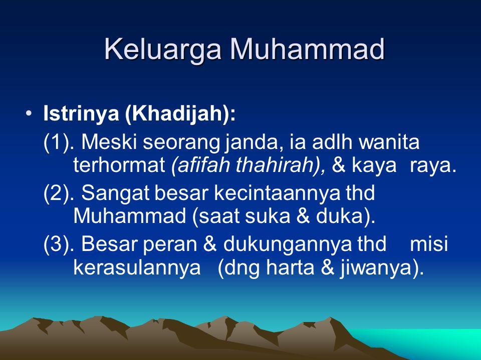 Keluarga Muhammad Istrinya (Khadijah): (1).