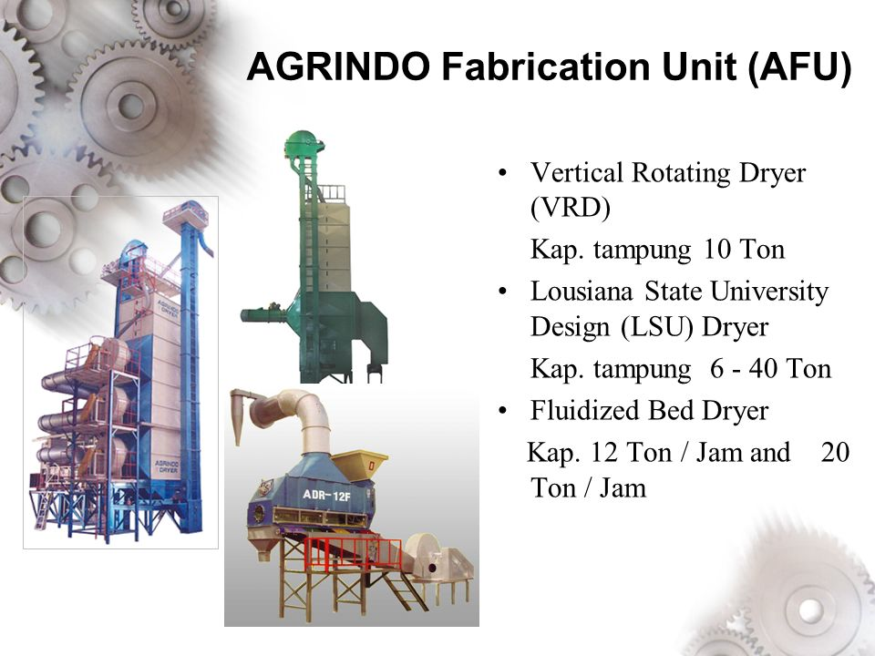 AGRINDO Manufacturing Factory (AMF) Pre - Harvest