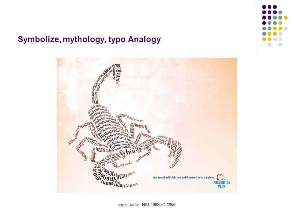 eny erawati - NIM 409253422930 Symbolize, mythology, typo Analogy