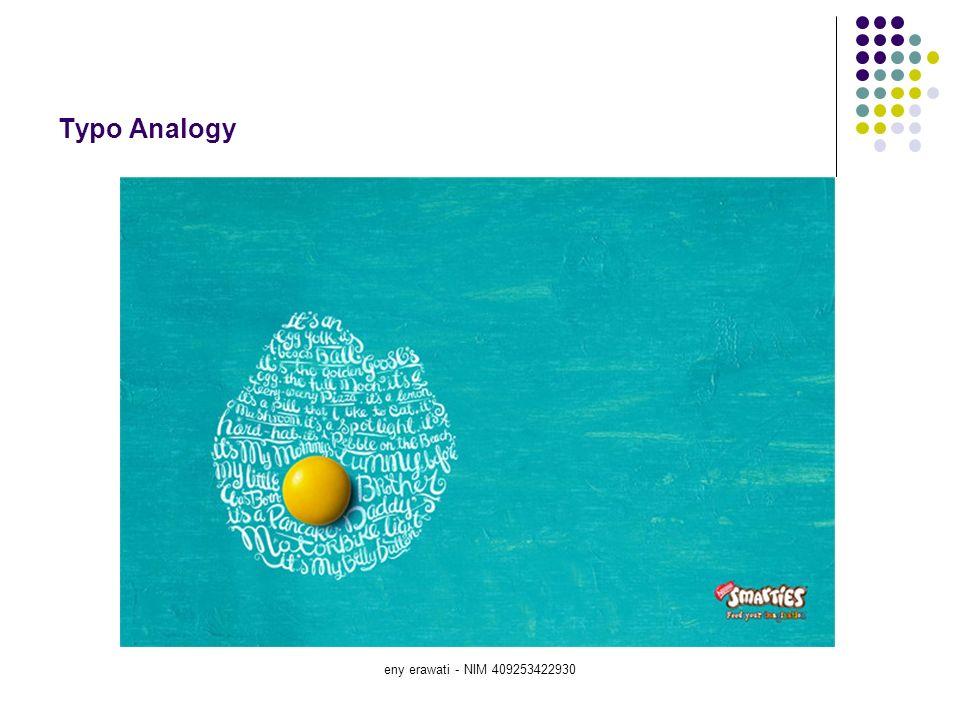 eny erawati - NIM 409253422930 Figure and Typo Emphatize, Type Distortion