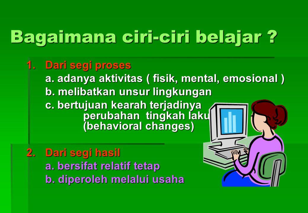 5.Sintesis (kemampuan mengintegrasikan bagian- bagian ke dalam satu kesatuan) Perilaku internal a.