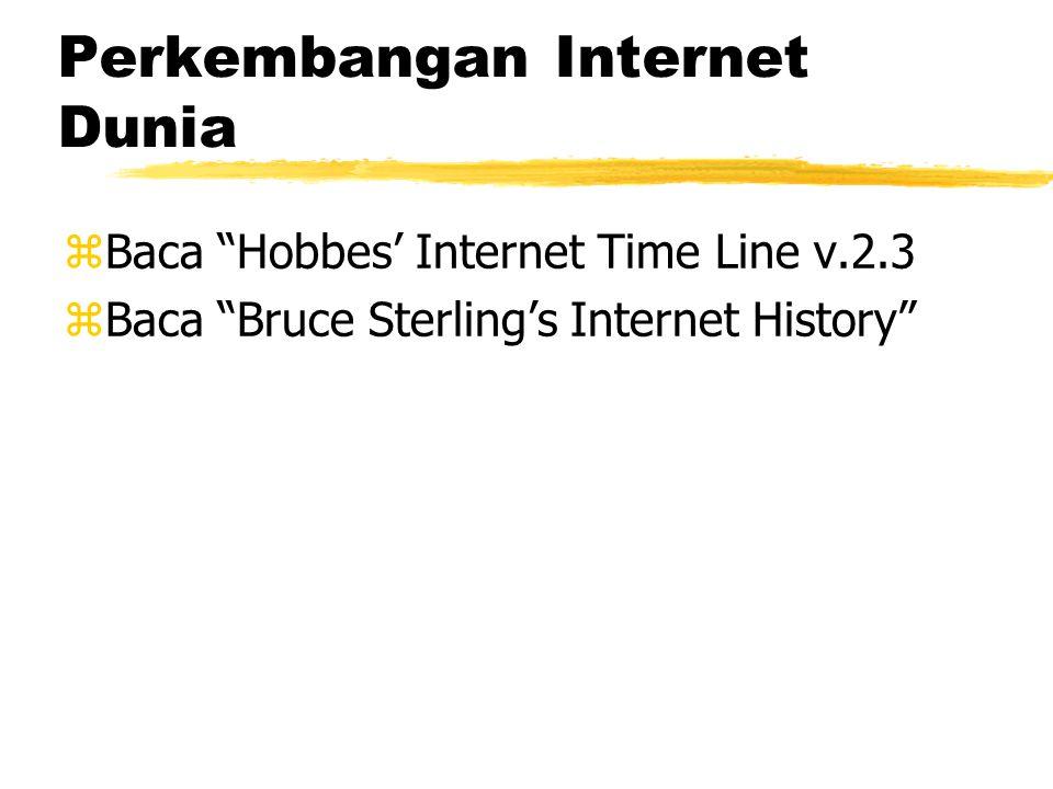 Inti Sejarah Internet zBerawal dari ide / konsep di tahun 1962.