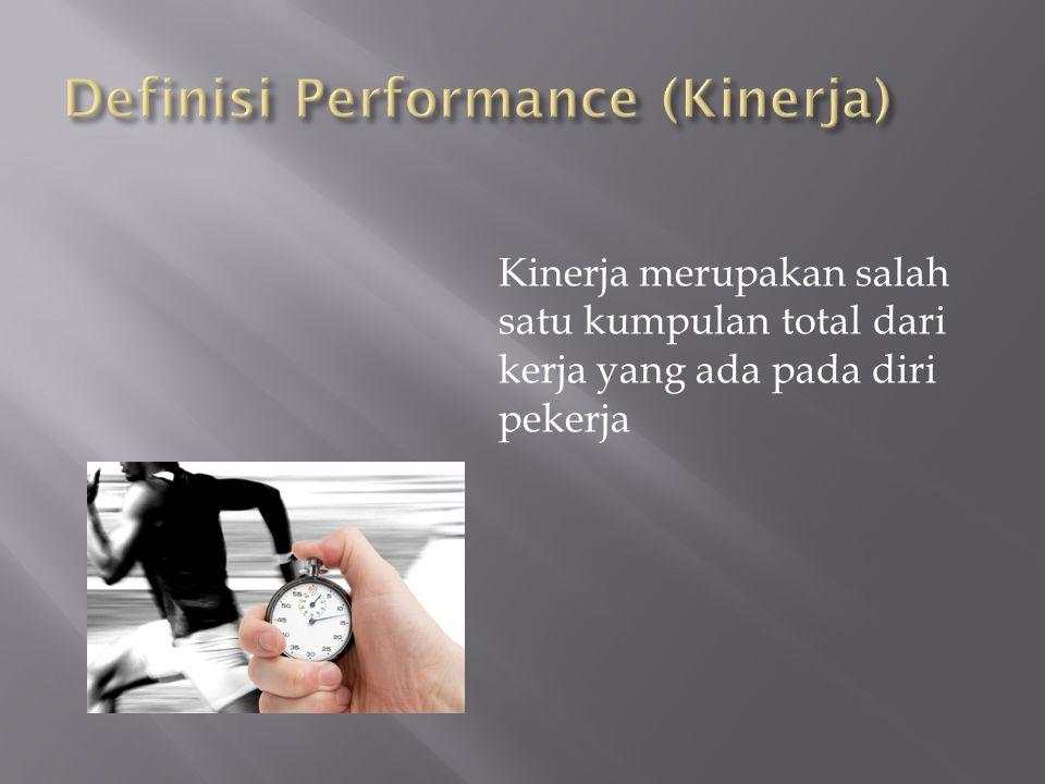 System Performance (Kinerja Sistem) adalah kemampuan kerja dari sekumpulan elemen yang saling berkaitan untuk mencapai suatu tujuan.