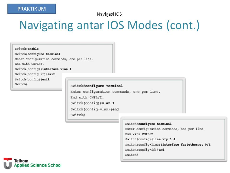 Navigasi IOS Navigating antar IOS Modes (cont.) PRAKTIKUM