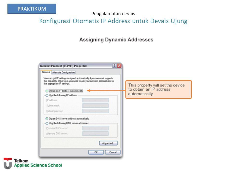 Pengalamatan devais Konfigurasi Otomatis IP Address untuk Devais Ujung PRAKTIKUM
