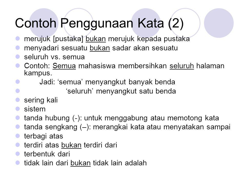 Istilah Inggris Lebih pendek daripada istilah Indonesia.