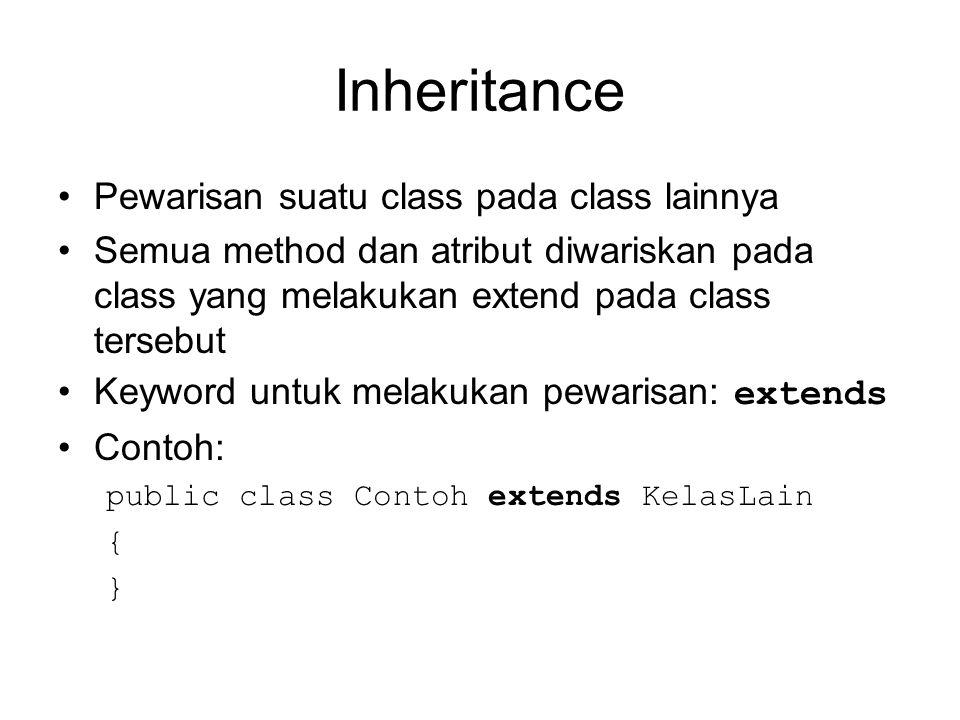 Implementasi interface Class yang mengimplementasikan class interface berisi implementasi dari method-method Menggunakan keyword implements.