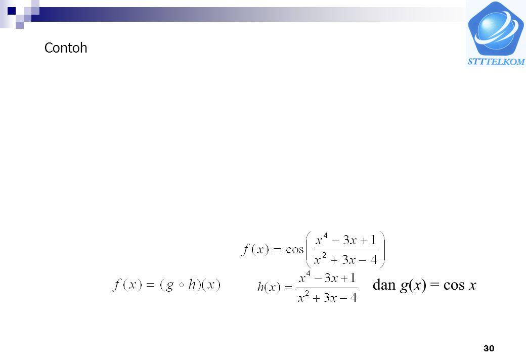 30 dan g(x) = cos x Contoh