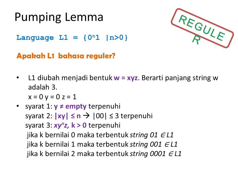 Pumping Lemma 1. vwx  ≤ n  bbc  ≤ 3 2. vx  ≠ 0  c  ≠ 0 3.