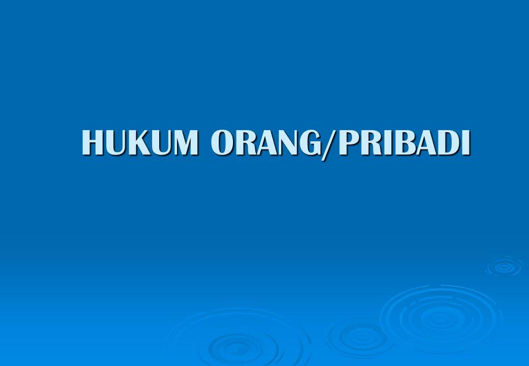 HUKUM ORANG/PRIBADI