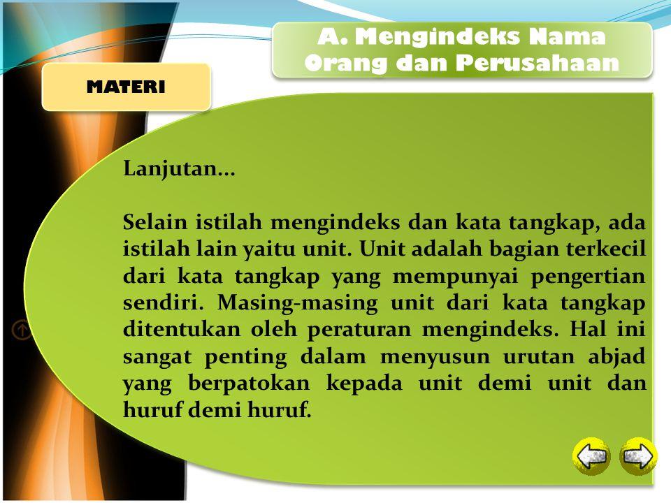 Nama Orang Indonesia Nama orang terdiri dari dua macam, yaitu nama tunggal dan nama ganda (lengkap).