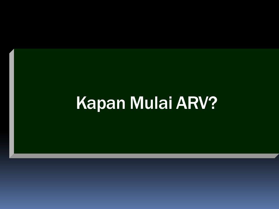 Kapan Mulai ARV?