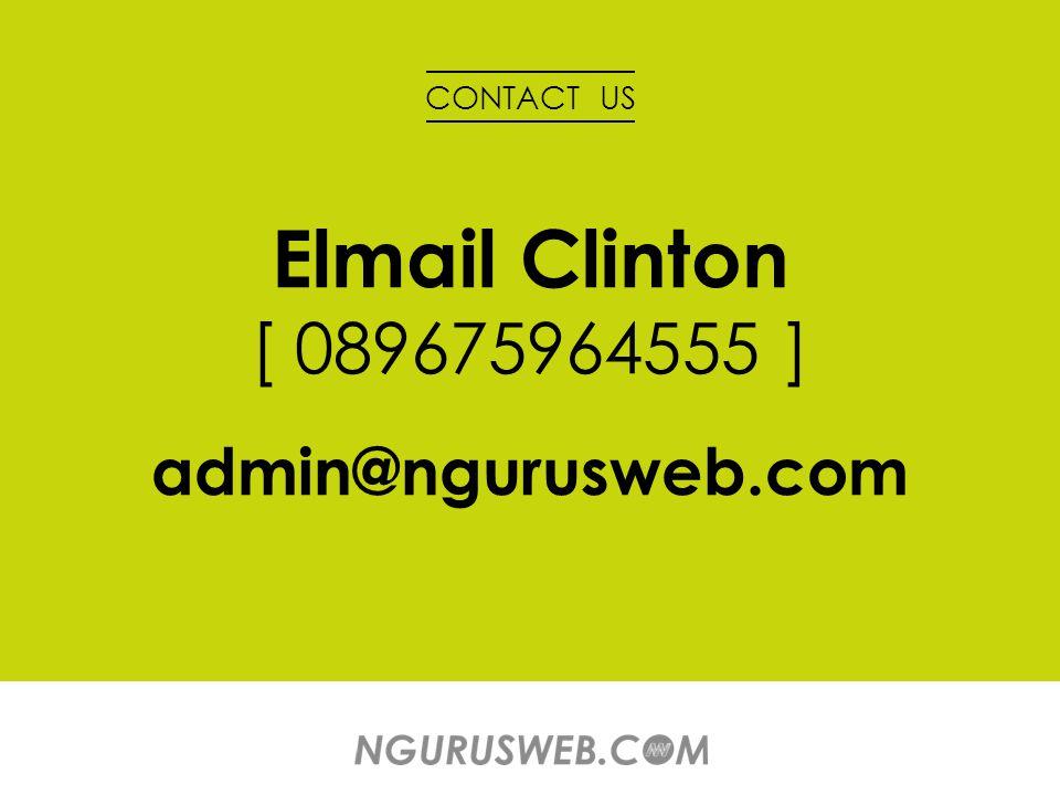 CONTACT US Elmail Clinton [ 089675964555 ] admin@ngurusweb.com