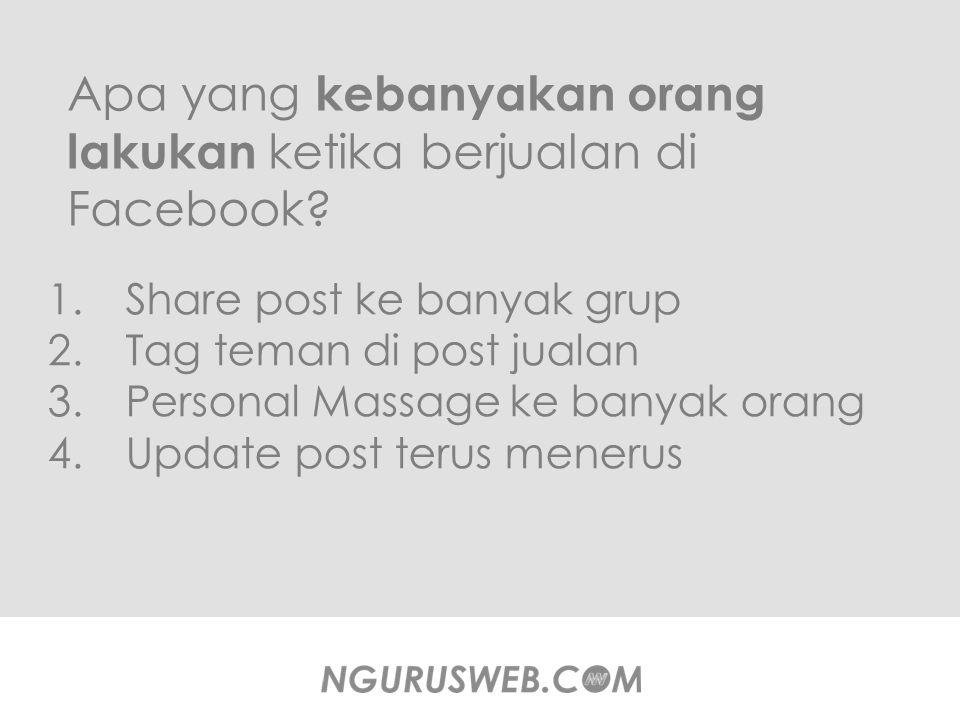 1.Jumlah teman terbatas 2.Tidak semua teman tertarik dengan produk Anda 3.Posting Iklan anda hanya dilihat orang yang sama setiap harinya.