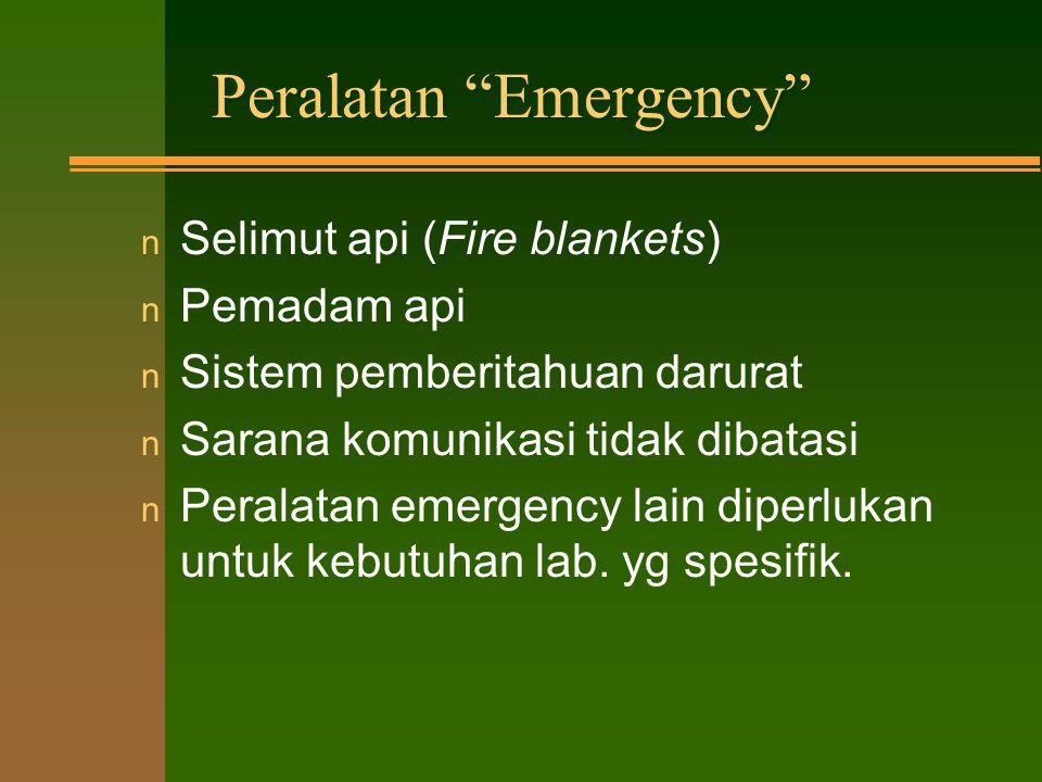 Pertolongan Pertama dan Penanganan Medis n Kotak P3K tersedia dan simpan di tempat yg tepat (tdk kadaluarsa) n Melatih petugas pertolongan pertama atau n Fasilitas medis terjangkau 15 menit n Tersedia nomor telpon Emergency