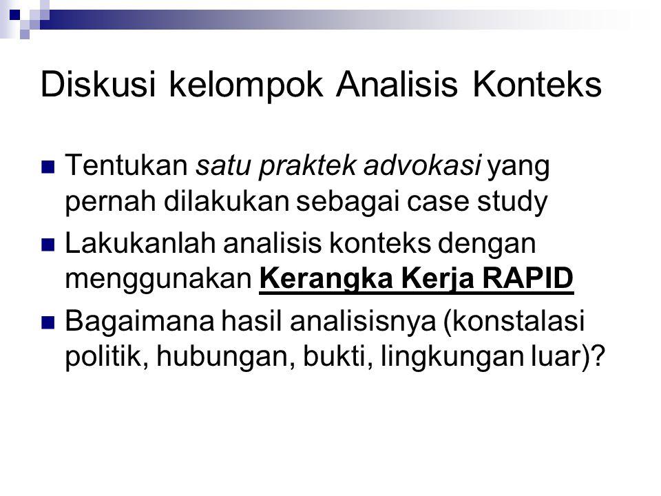 Analisis Stakeholders Analisis stakeholders bertujuan untuk memetakan kepentingan aktor-aktor kunci dalam advokasi kebijakan.