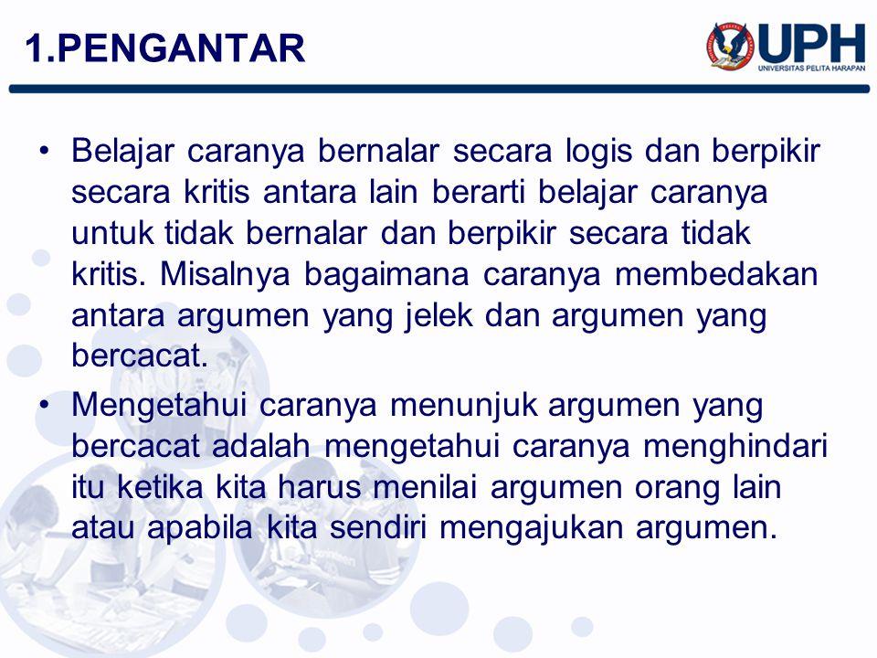 Ini terjadi ketika kesimpulan dari sebuah argumen ber- gantung pada kenyataan bahwa sebuah kata atau frase digunakan, entah secara eksplisit entah secara implisit, dalam dua arti berbeda di dalam argumen tersebut.