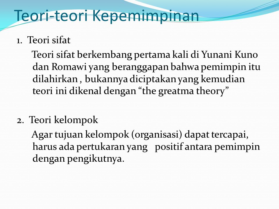 Teori-teori Kepemimpinan 1.