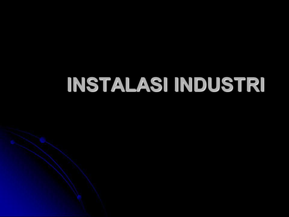 1.KETENTUAN TENTANG INSTALASI INDUSTRI 1.1.Instalasi motor listrik.