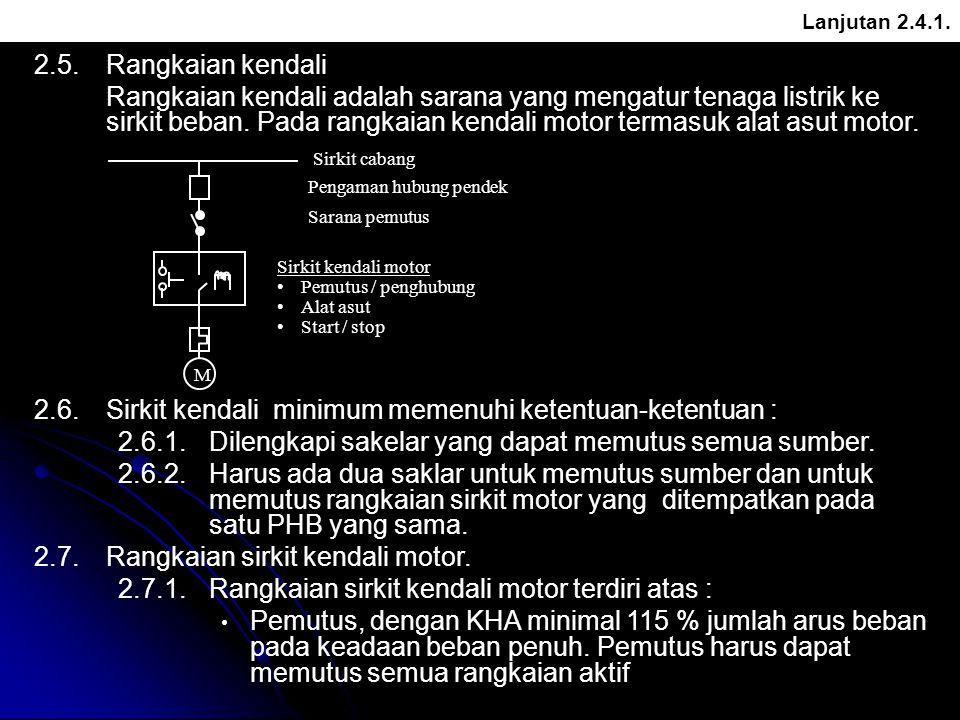 2.5.Rangkaian kendali Rangkaian kendali adalah sarana yang mengatur tenaga listrik ke sirkit beban. Pada rangkaian kendali motor termasuk alat asut mo