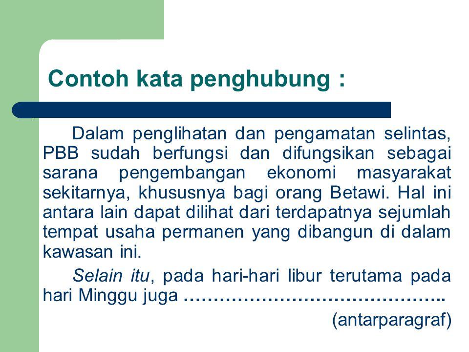 JENIS KATA PENGHUBUNG 1.Kata penghubung penggabungan 2.