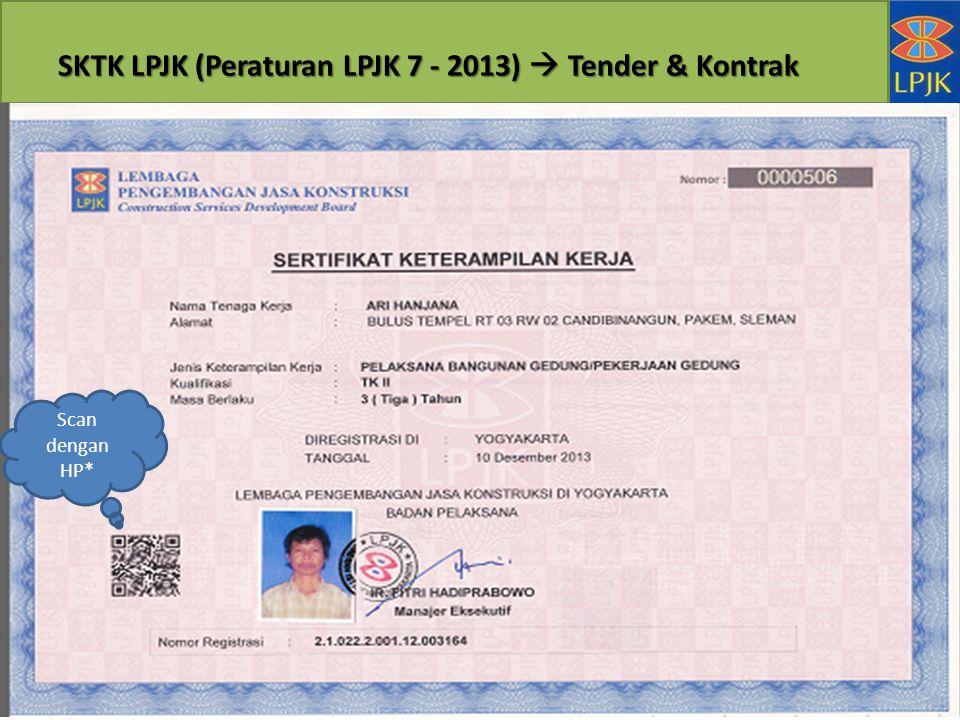 SKTK LPJK (Peraturan LPJK 7 - 2013)  Tender & Kontrak Scan dengan HP*
