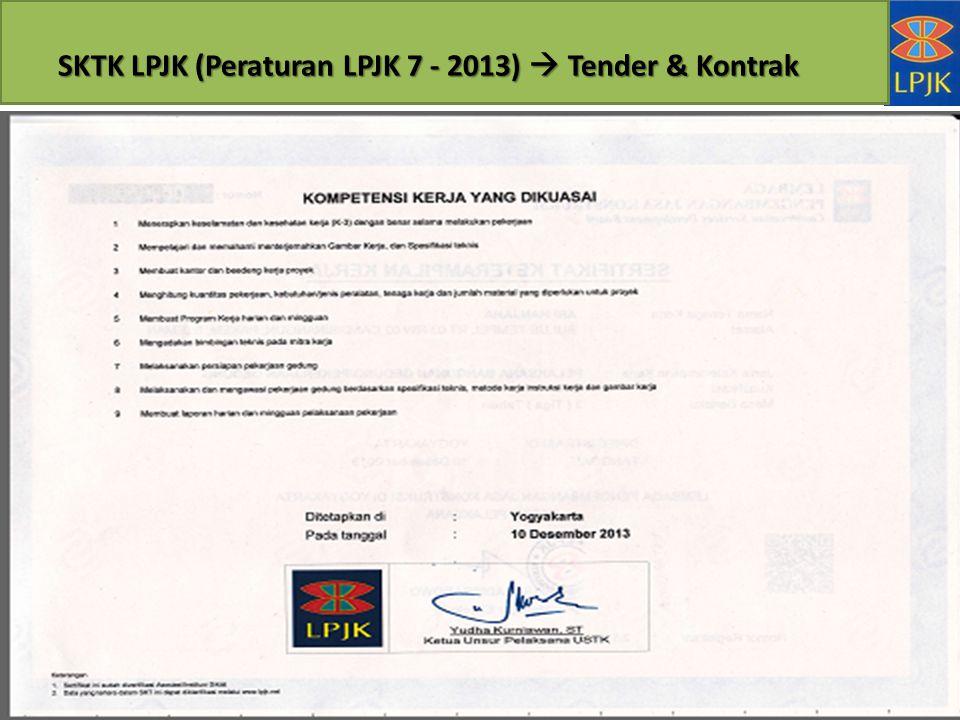 SKTK LPJK (Peraturan LPJK 7 - 2013)  Tender & Kontrak