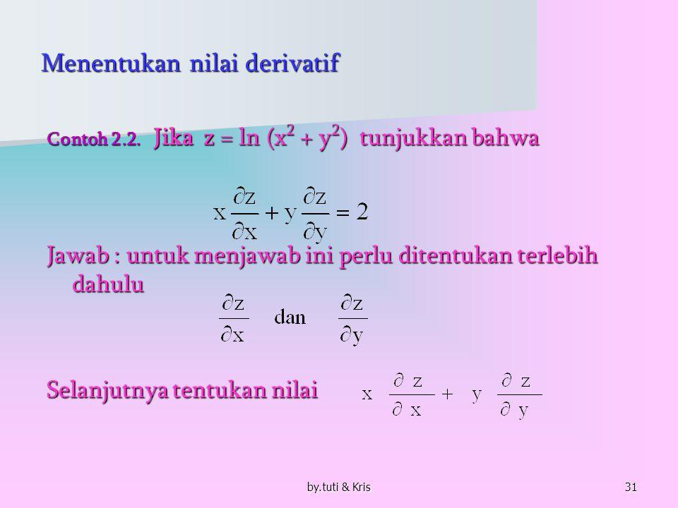 by.tuti & Kris32 Lanjutan Contoh 2.2.