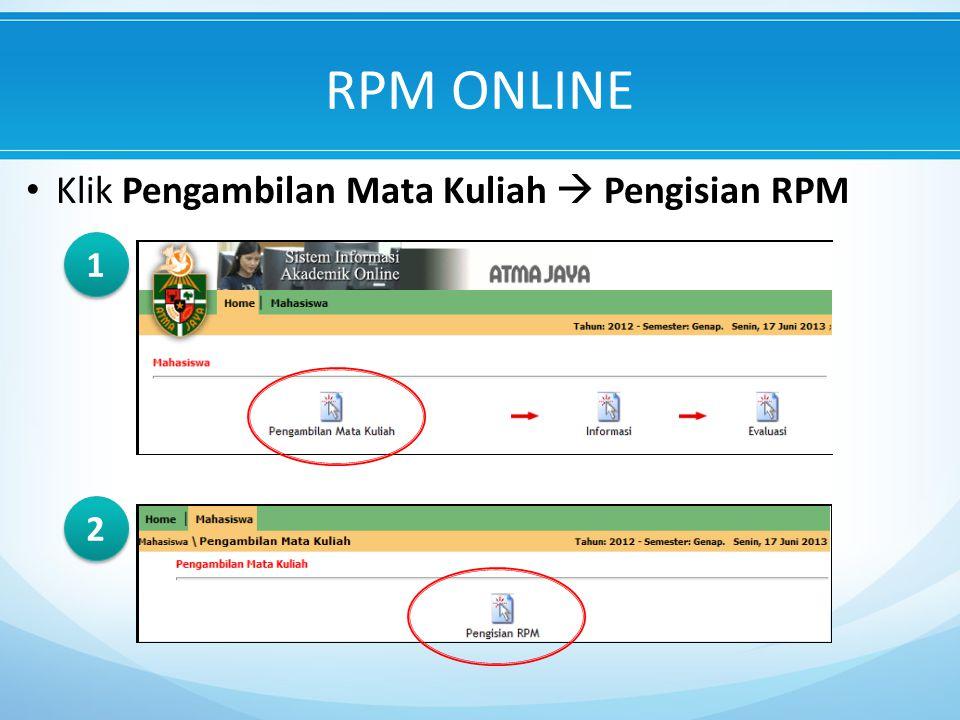 Klik Pengambilan Mata Kuliah  Pengisian RPM RPM ONLINE 1 1 2 2
