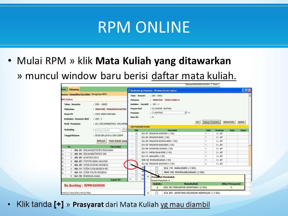 Mulai RPM » klik Mata Kuliah yang ditawarkan » muncul window baru berisi daftar mata kuliah.