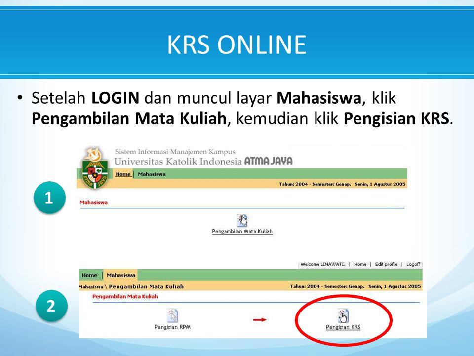 Setelah LOGIN dan muncul layar Mahasiswa, klik Pengambilan Mata Kuliah, kemudian klik Pengisian KRS.