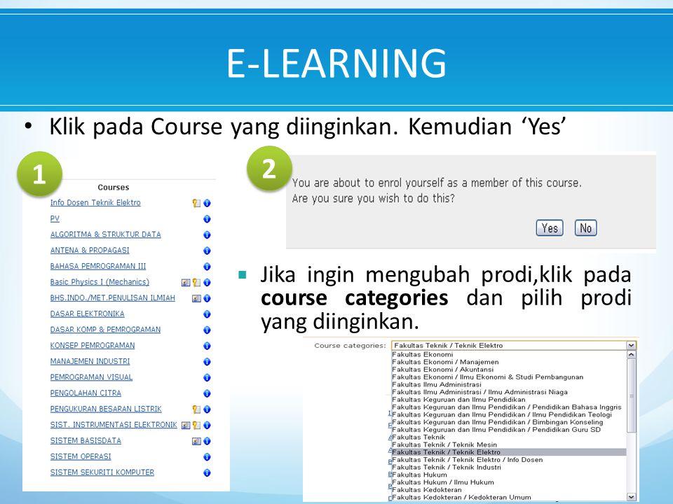 E-LEARNING Klik pada Course yang diinginkan.