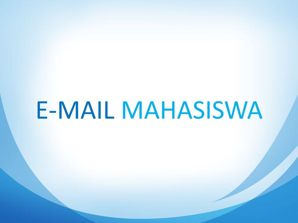E-MAIL MAHASISWA