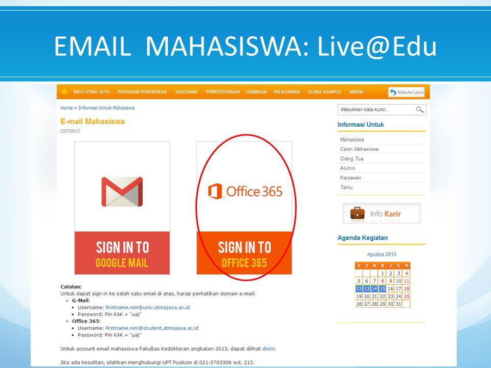 EMAIL MAHASISWA: Live@Edu