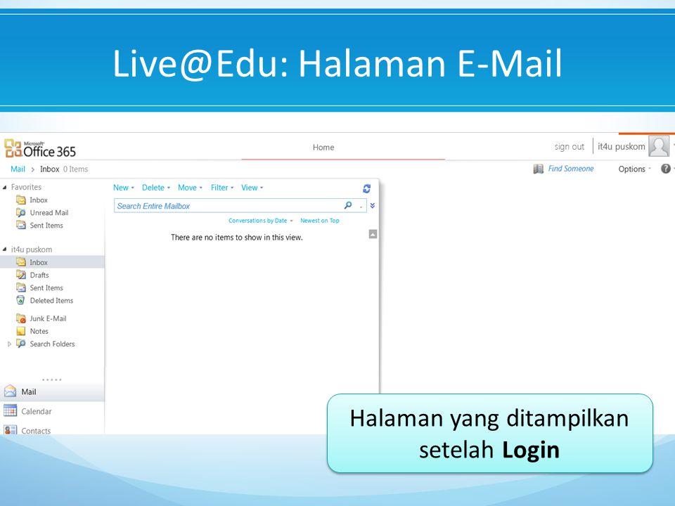 Live@Edu: Halaman E-Mail Halaman yang ditampilkan setelah Login