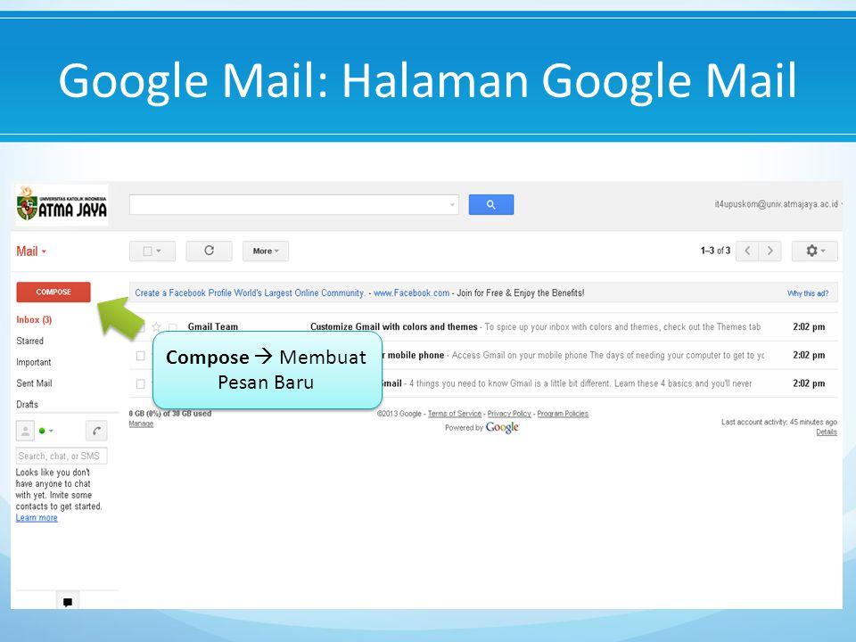 Google Mail: Halaman Google Mail Compose  Membuat Pesan Baru