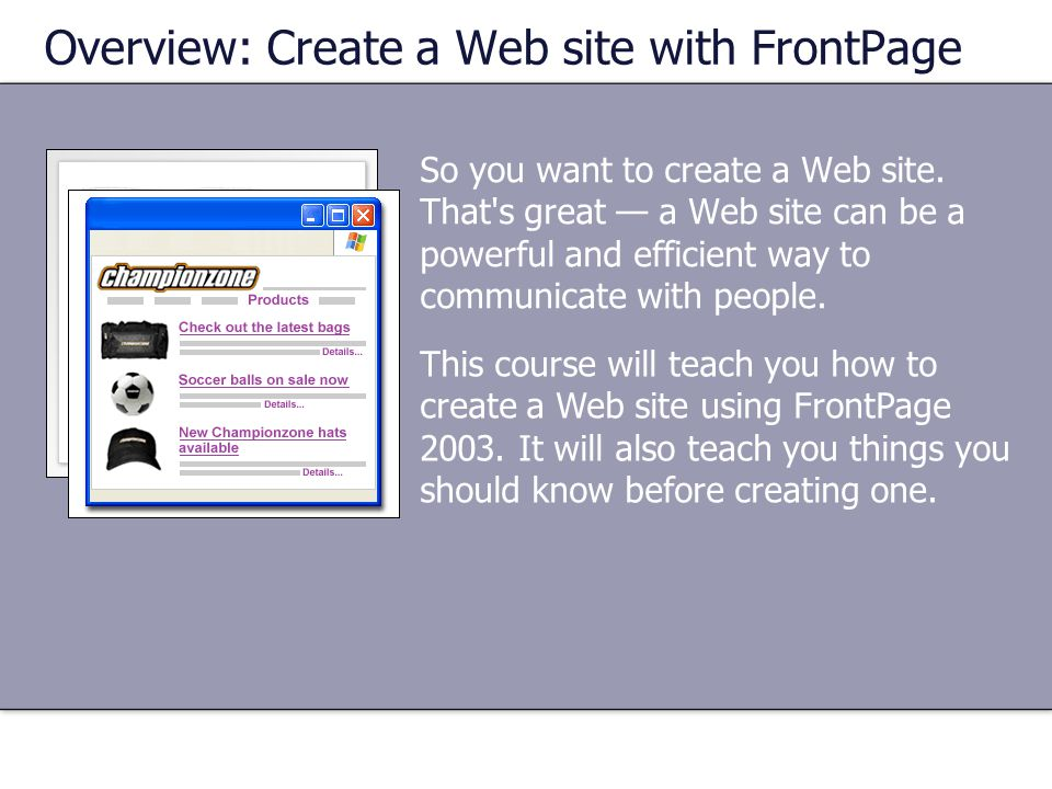 So you want to create a Web site.