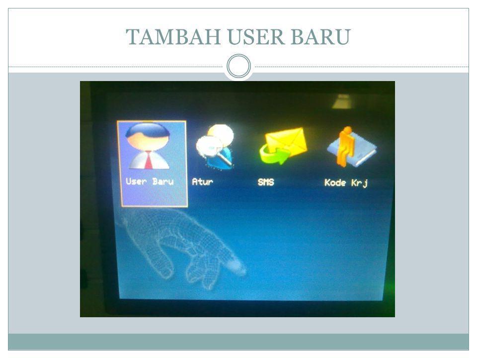 TAMBAH USER BARU
