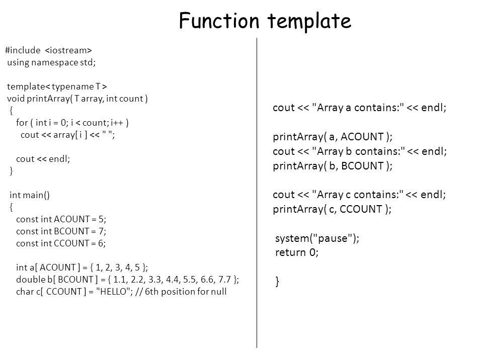 Buat function template yang melakukan operasi perkalian matrik dan suatu bilangan.