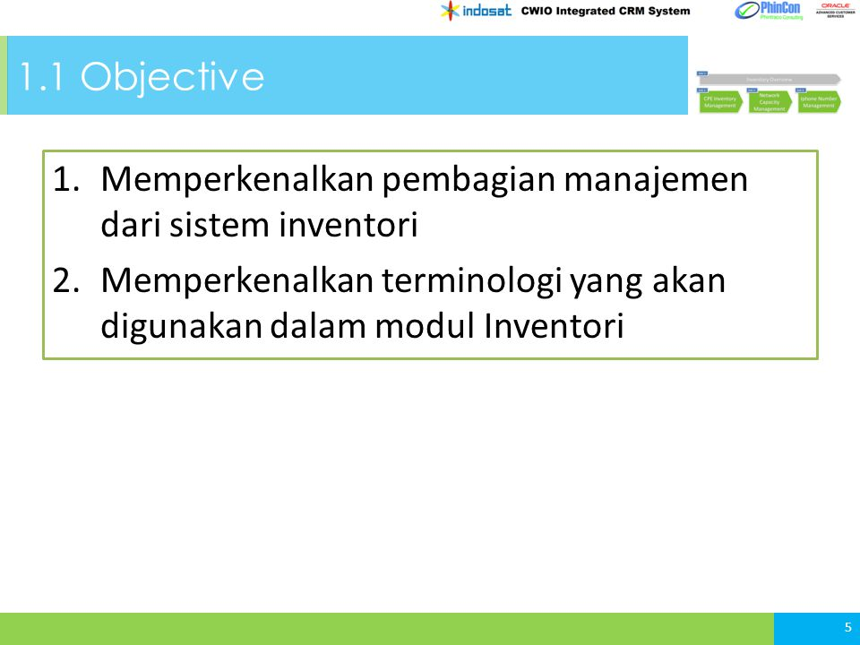 BAB 2 CPE Inventory Management 2.2 CPE Inventory Product Hierarchy 2.3 CPE Inventory Product Master 2.4 Lokasi CPE Inventori 36 2.5 CPE Master Asset 2.6 CPE Inventory Stock In 2.1 Objective 2.7 CPE Inventory Monitoring 2.8 CPE Inventory Stock Out 2.9 Screen Function