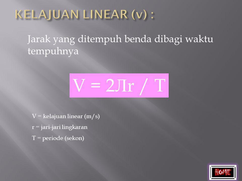 PERCEPATAN SENTRIPETAL (a s ) Percepatan yang selalu mengarah ke pusat lingkaran. a s = v 2 /r a s = percepatan sentripetal (m/s 2 ) r = jari-jari lin
