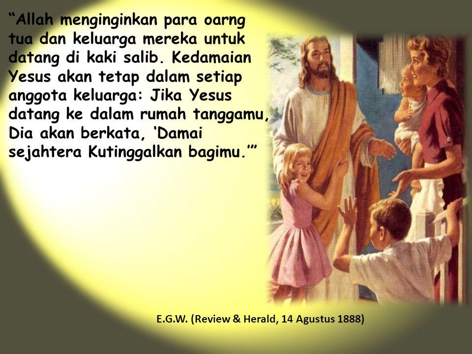 """""""Allah menginginkan para oarng tua dan keluarga mereka untuk datang di kaki salib. Kedamaian Yesus akan tetap dalam setiap anggota keluarga: Jika Yesu"""