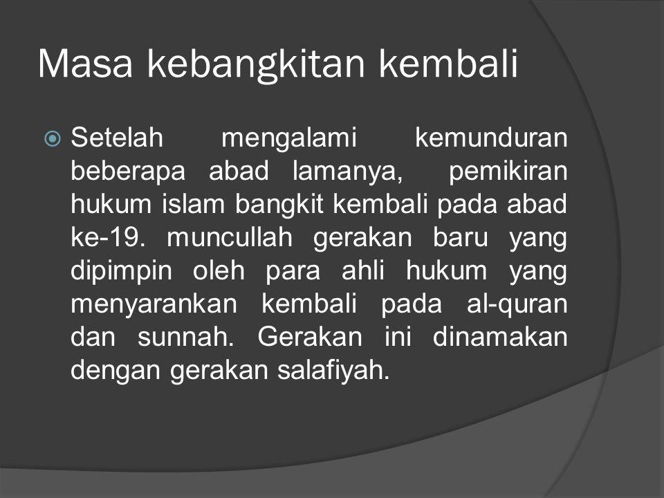 Beberapa ahli yang melakukan ijtihad  Ibnu Taimiyah abad ke-14 (1263-1328)  Ibnu Qayyim al-jauziyah (1292-1356)  Muhammad abdul wahab abad ke17 (1703-1787)  Jamaluddin al-afghani (1839-1897)  Muhammad Abduh (1849-1905)