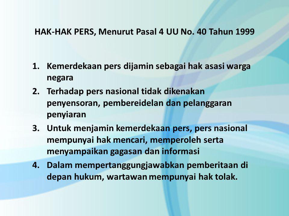 KEBEBASAN PERS DI ERA REFORMASI Sejak masa reformasi tahun 1998, pers nasional kembali menikmati kebebasan pers, sejalan dengan alam reformasi adanya keterbukaan dan demokrasi yg diperjuangkan rakyat Indonesia.