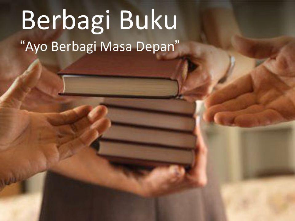 Berbagi Buku Ayo Berbagi Masa Depan